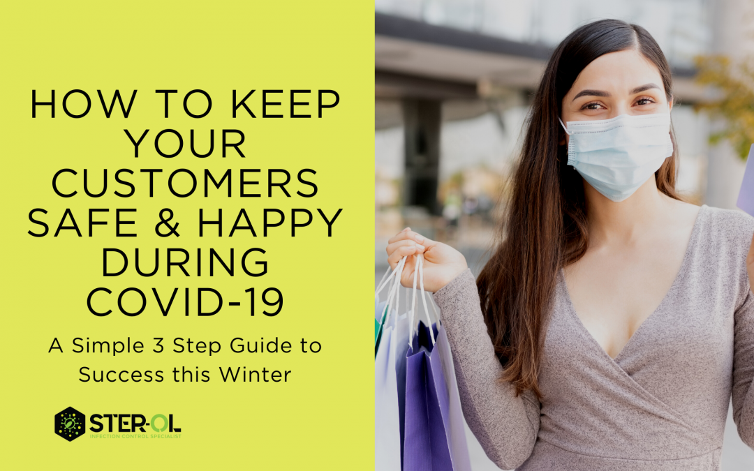 How to Keep Your Customers Safe and Happy During COVID-19