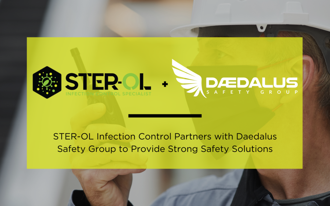 STER-OL Infection Control Specialist Partners with Daedalus Safety Group to Provide Strong Safety Solutions